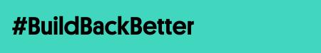 Build Back Better